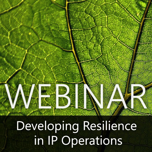 Webinar — Developing Resilience in IP Operations