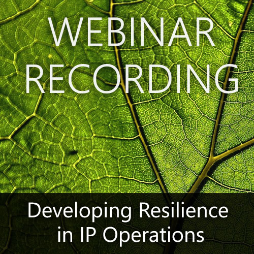 Webinar Recording — Developing Resilience in IP Operations
