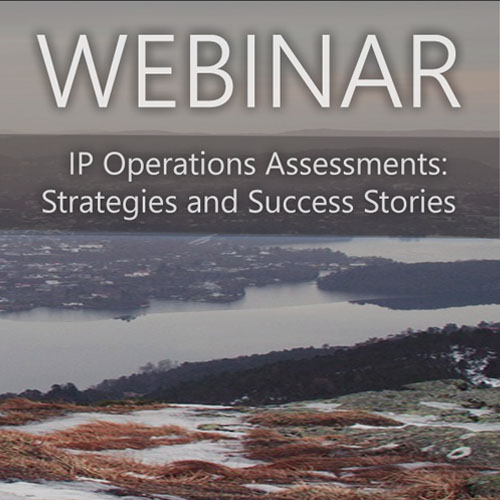 Webinar — IP Operations Assessments: Strategies and Success Stories